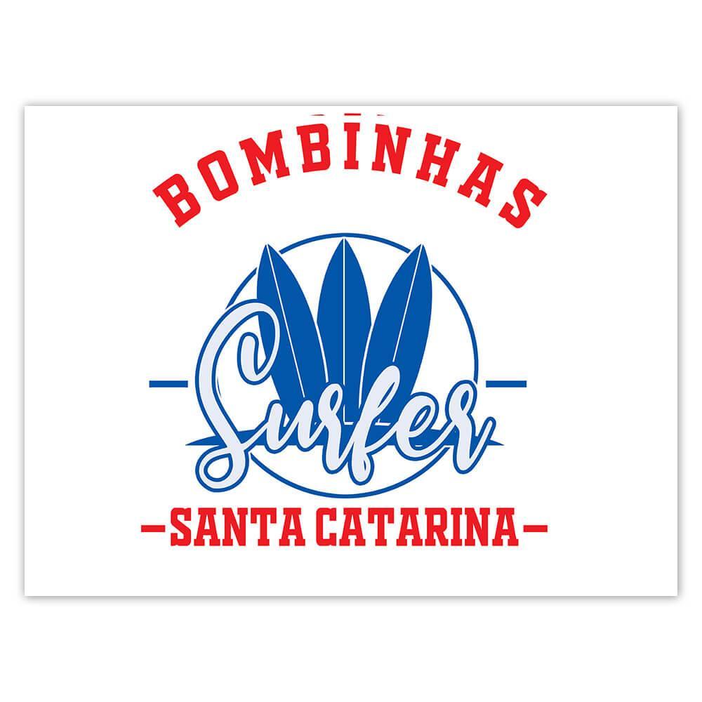 Bombinhas Surfer Brazil : Gift Sticker Tropical Beach Travel Vacation Surfing