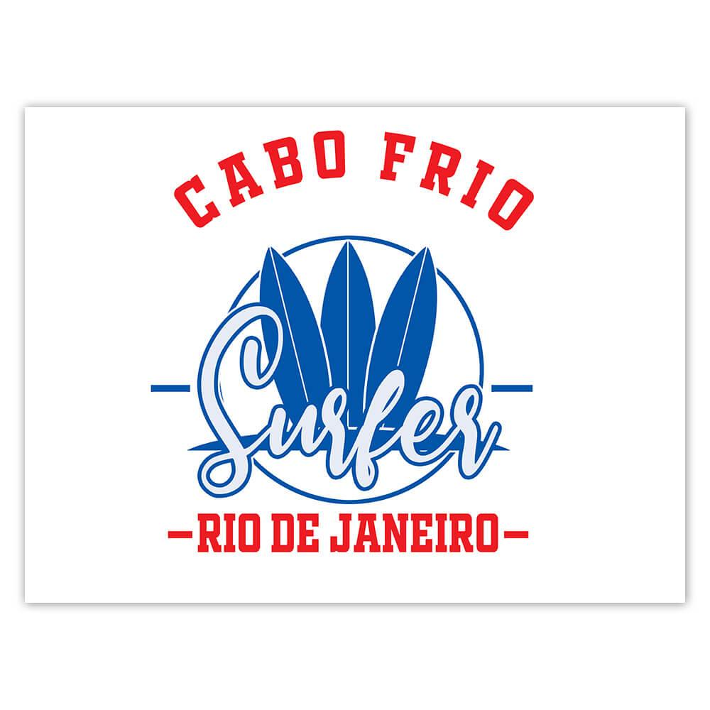 Cabo Frio Surfer Brazil : Gift Sticker Tropical Beach Travel Vacation Surfing