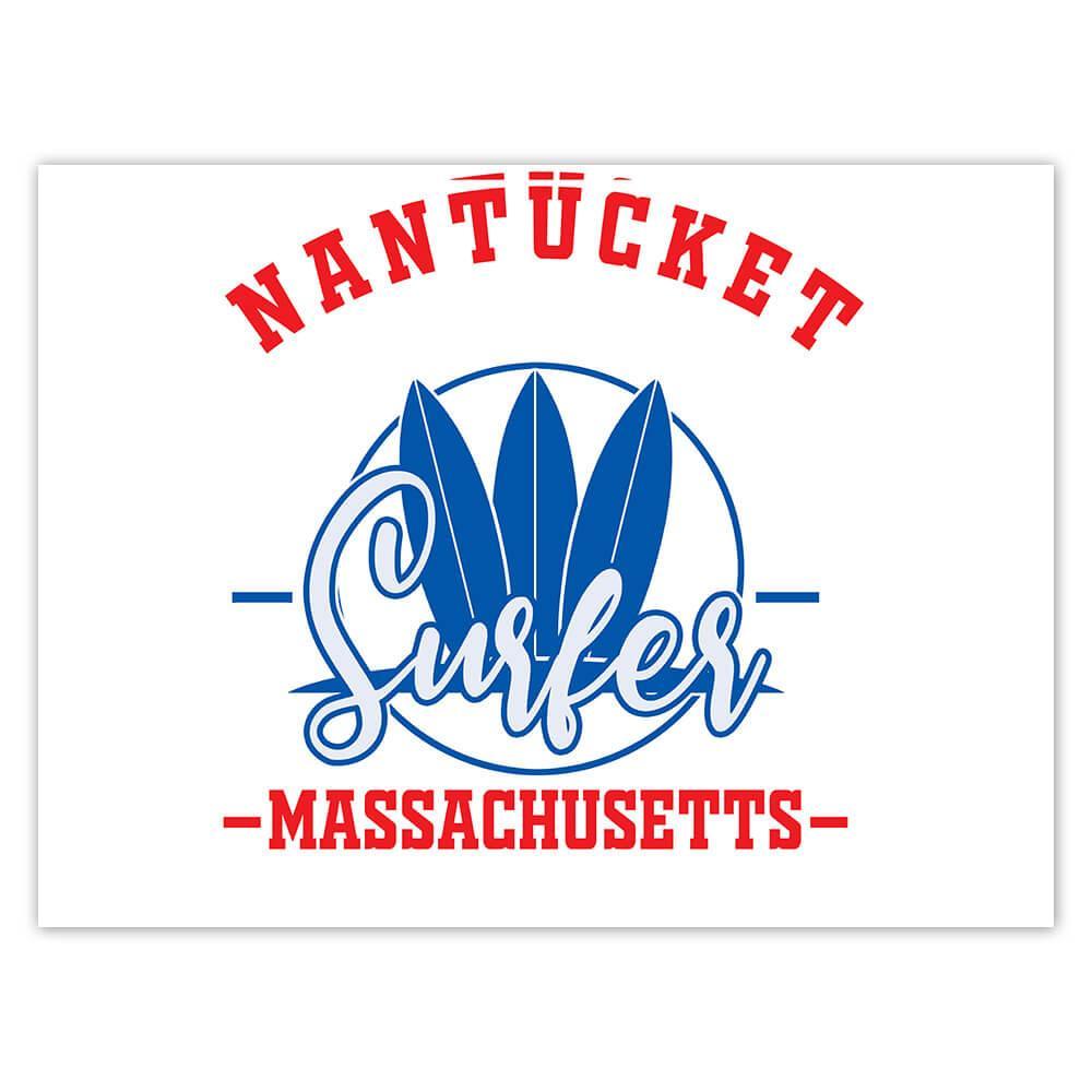 Nantucket Surfer Massachusetts USA : Gift Sticker Tropical Beach Travel Vacation Surfing