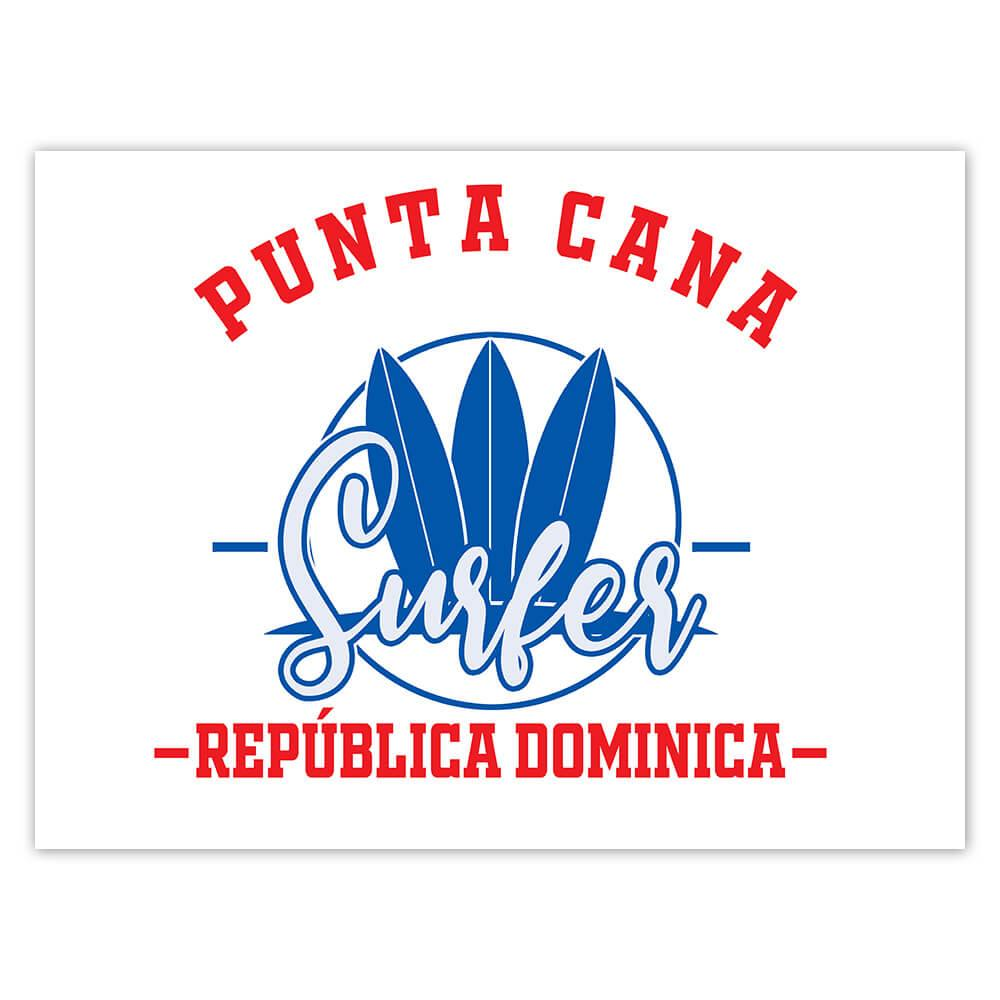 Punta Cana Surfer Dominican Republic : Gift Sticker Tropical Beach Travel Vacation Surfing