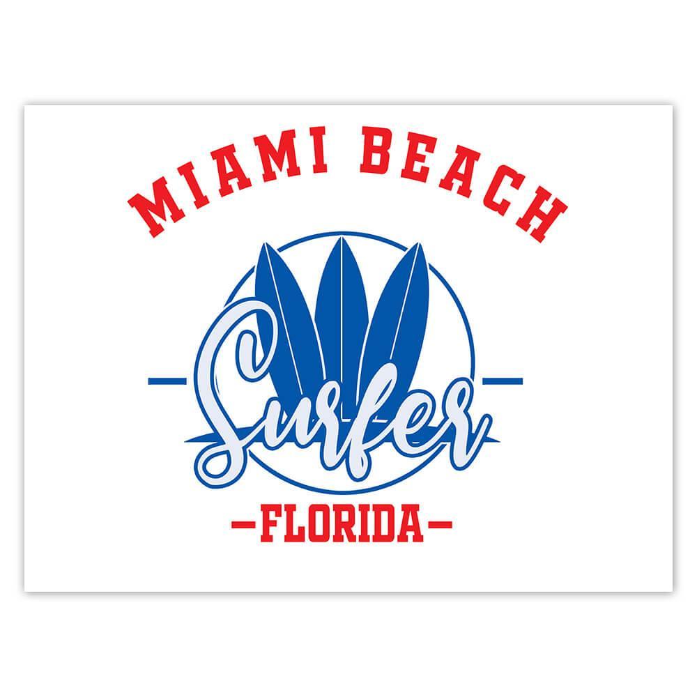 Miami Beach Surfer Florida USA : Gift Sticker Tropical Travel Vacation Surfing
