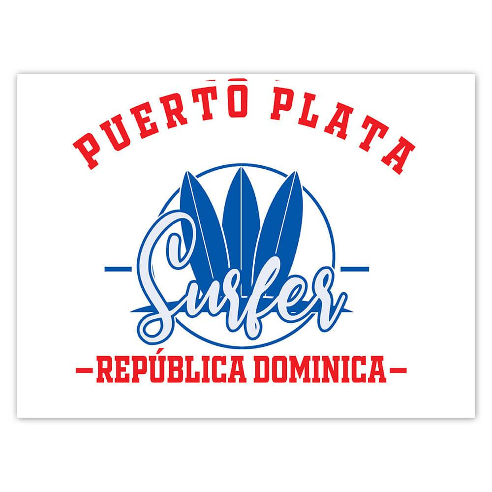 Puerto Plata Surfer Dominican Republic : Gift Sticker Tropical Beach Travel Vacation Surfing