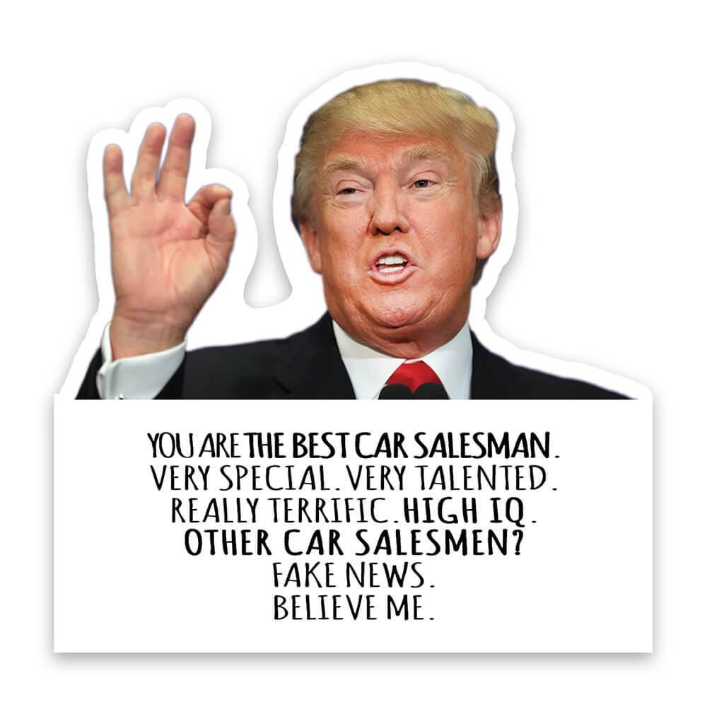 CAR SALESMAN Funny Trump : Gift Sticker Best CAR SALESMAN Birthday Christmas Jobs