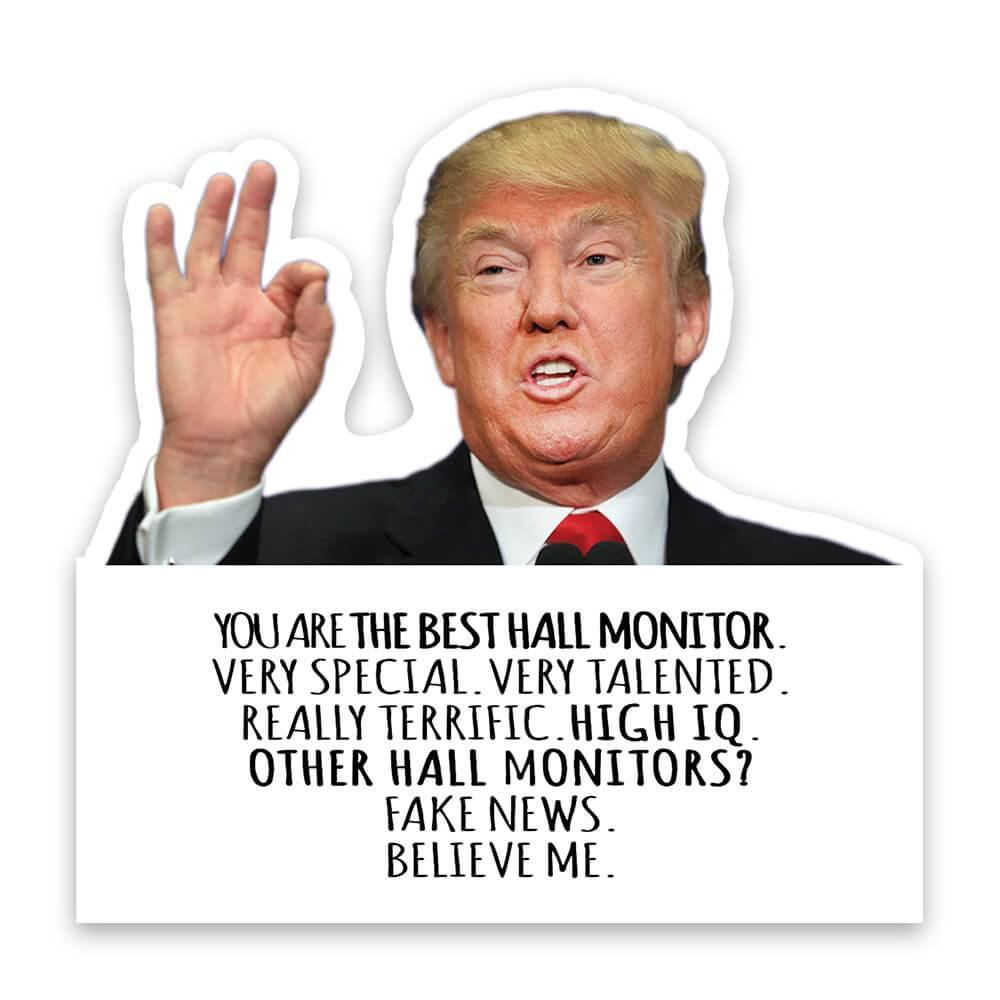 HALL MONITOR Funny Trump : Gift Sticker Best HALL MONITOR Birthday Christmas Jobs