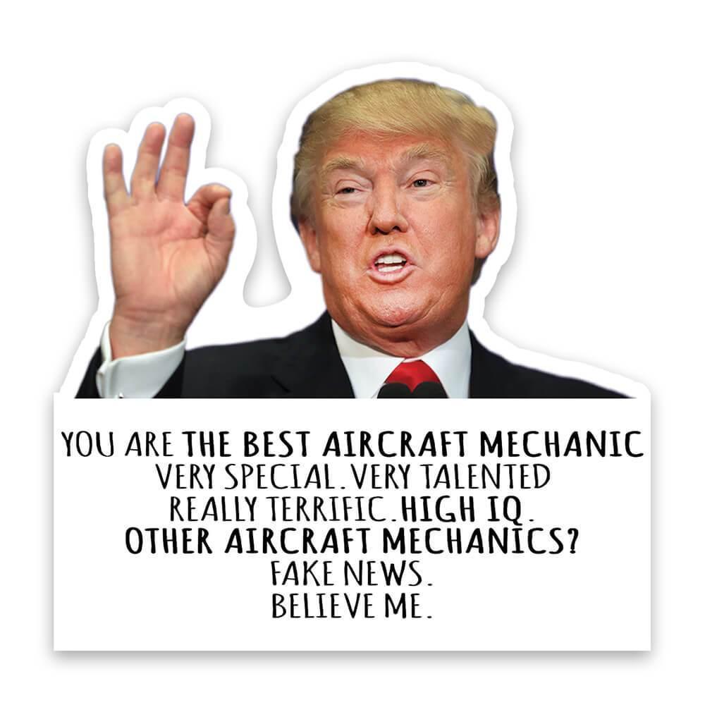 AIRCRAFT MECHANIC Funny Trump : Gift Sticker Best Birthday Christmas Jobs