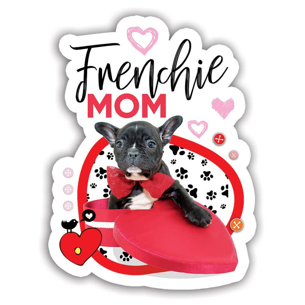 Baby French Bulldog : Gift Sticker Puppy Cute Dog Animal Pet Valentine Balloons Kids
