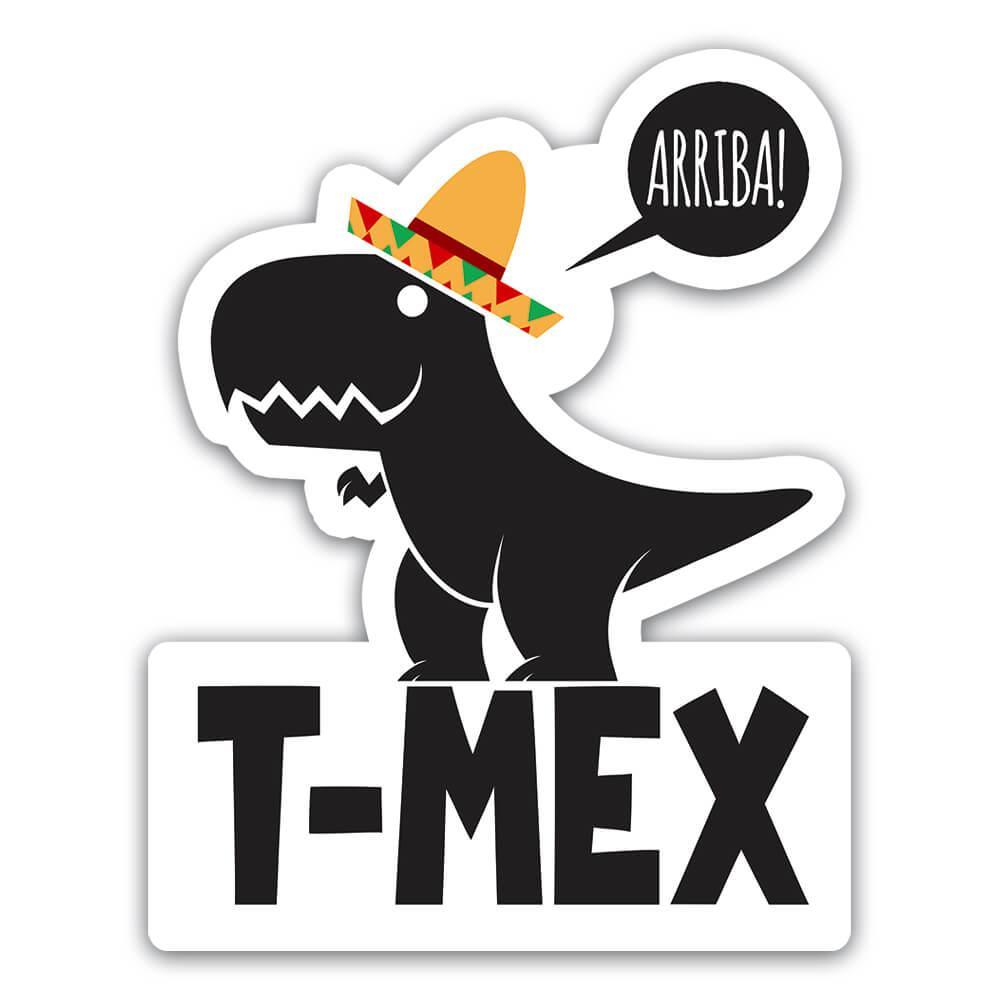 Funny Dinosaur T-Rex Mexico Mexican Hat : Gift Sticker Humor Wall Poster Dino Friend
