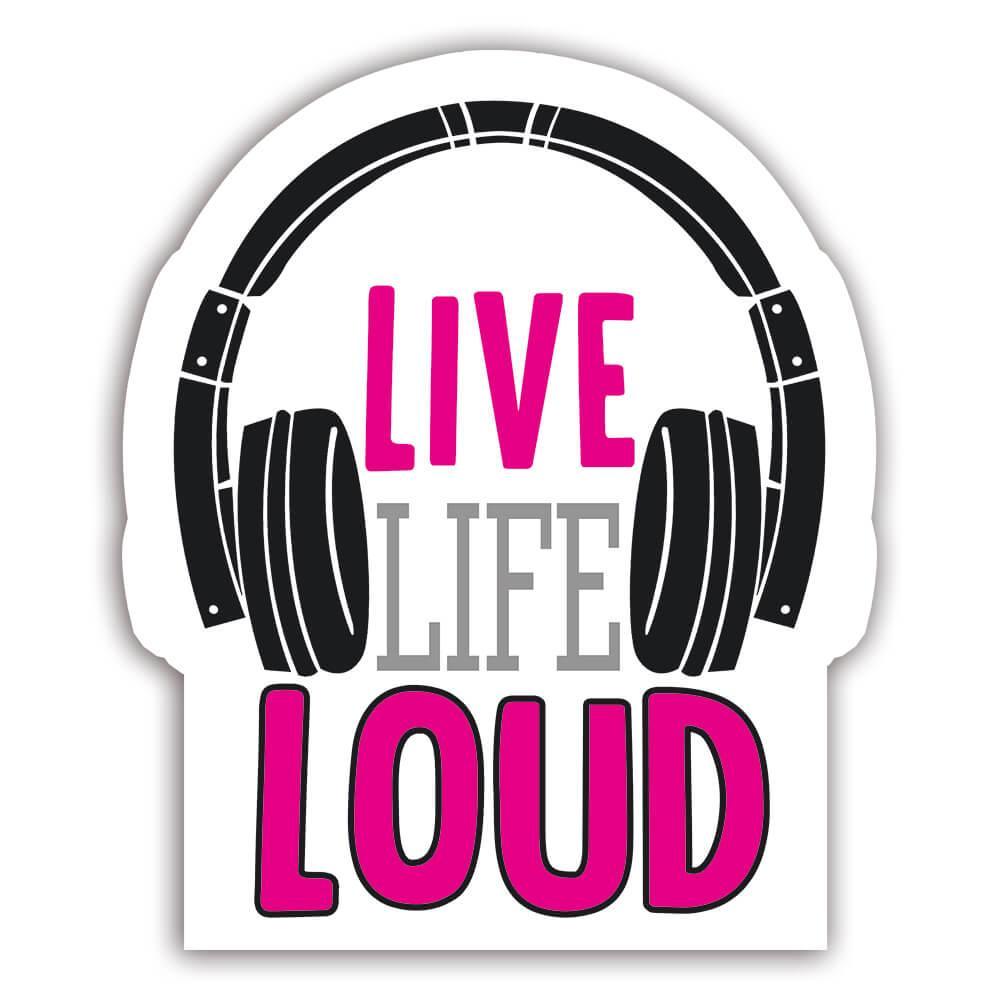Live Life Loud Wall Art Print Musical Poster : Gift Sticker Headphones Teenager Room Decor