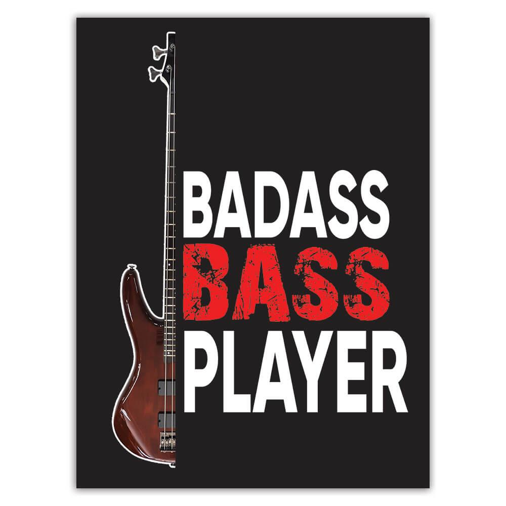 Guitar Bass Player Humor Music Art Print : Gift Sticker Wall Poster Best Friend Rock