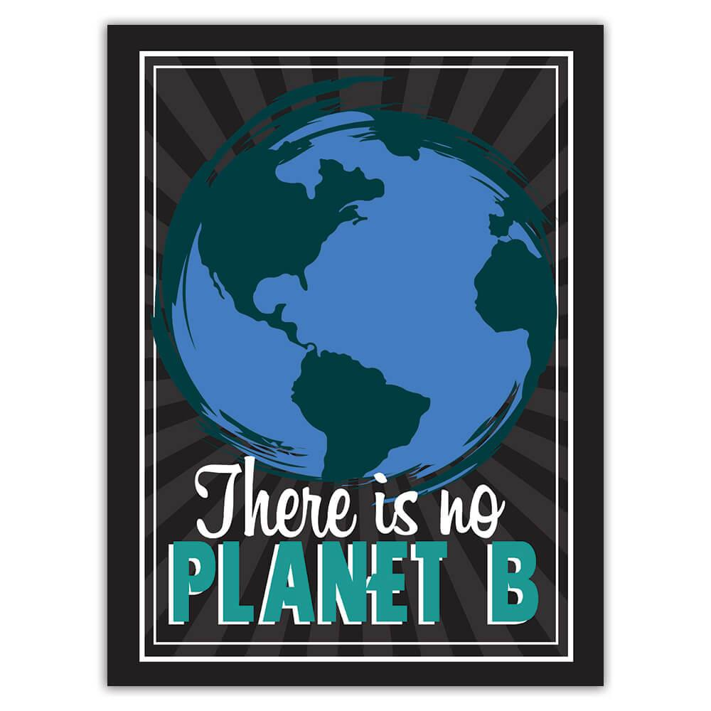 There Is No Planet B : Gift Sticker Eco Friendly Recycle Globe Protection Plant Trees Green