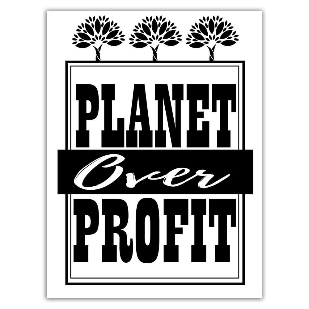 Planet Over Profit Sign : Gift Sticker Nature Protection Support Go Green Ecological Organic