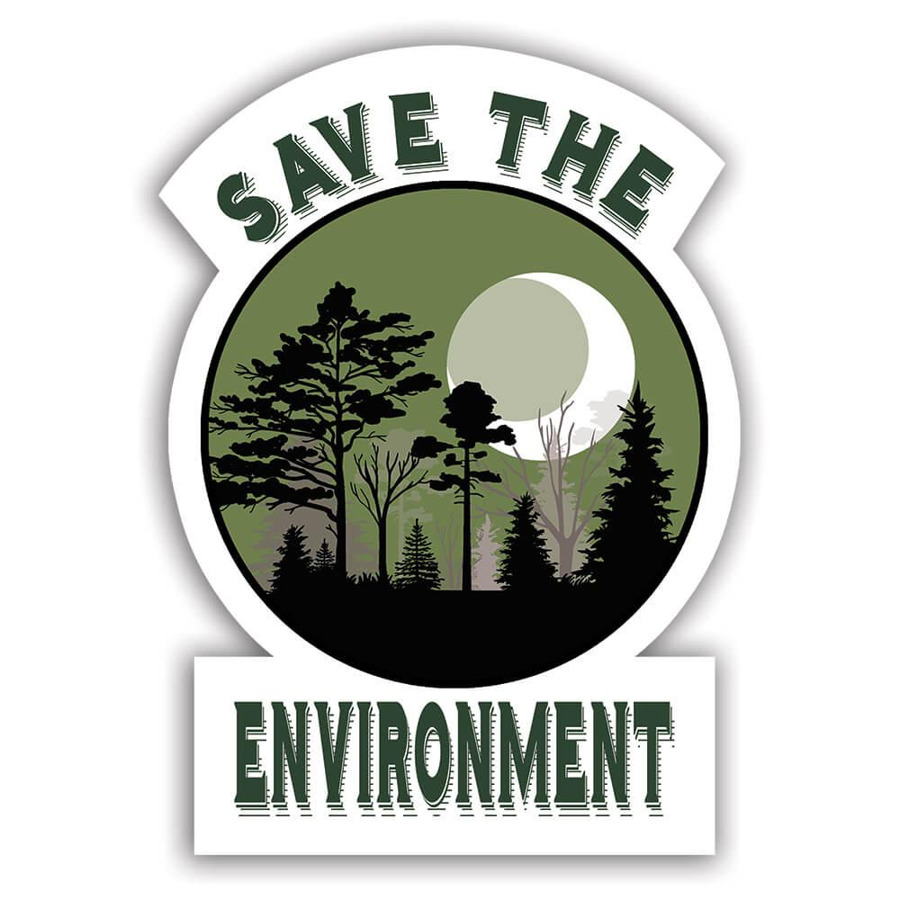 Save The Environment : Gift Sticker Green Power Plant Trees Ecology Nature Protection