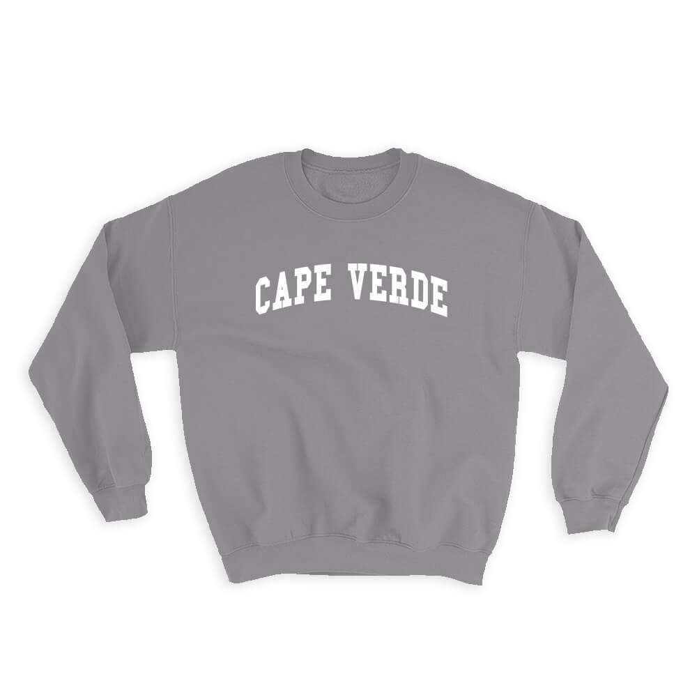 Cape Verde : Gift Sweatshirt Flag College Script Calligraphy Country Cape Verdean Expat