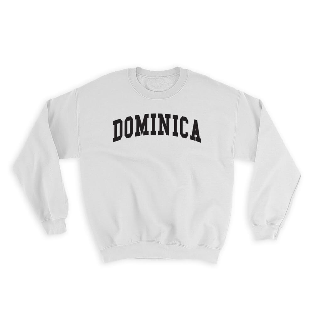 Dominica : Gift Sweatshirt Flag College Script Calligraphy Country Expat