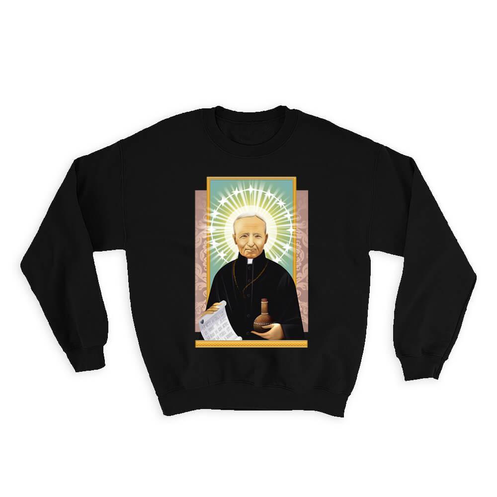 Saint André Bessette : Gift Sweatshirt Catholic Saints Religious Saint Holy God