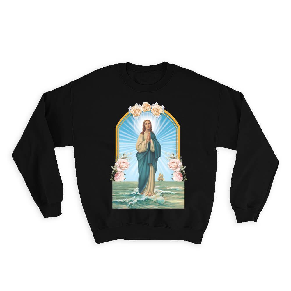 Our Lady of Navigators Our Lady of Seafarers Navegantes : Gift Sweatshirt Catholic Saints Religious Saint Holy God