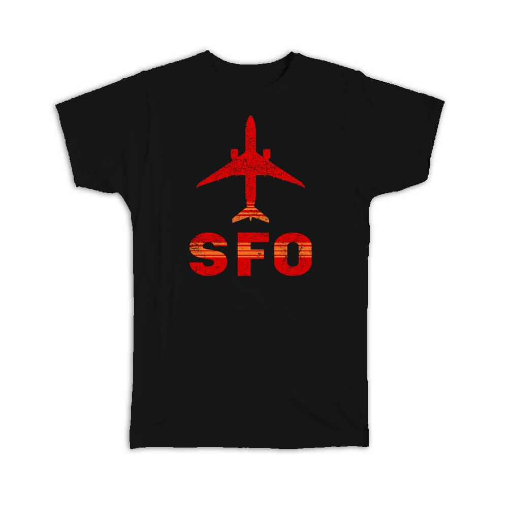 USA San Francisco Airport California SFO : Gift T-Shirt Travel Airline Pilot