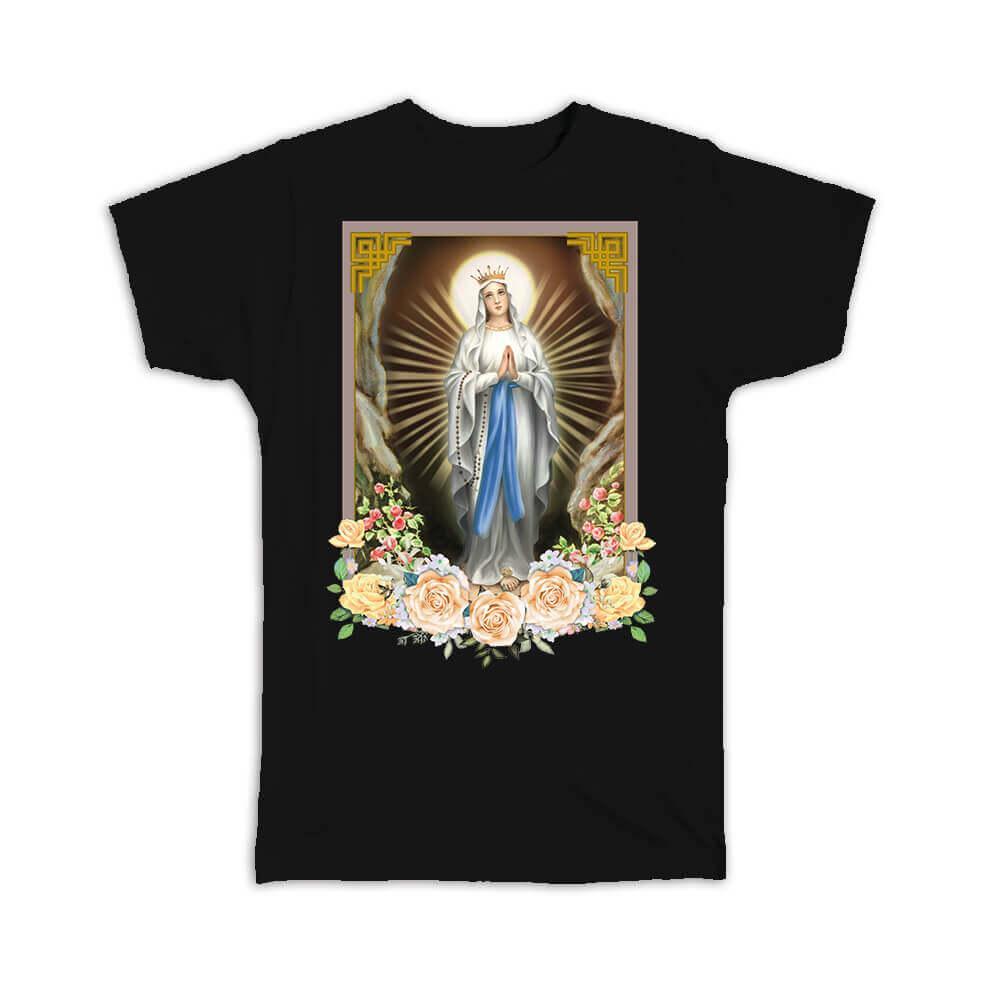 Our Lady Lourdes : Gift T-Shirt Catholic Religious Virgin Saint Mary