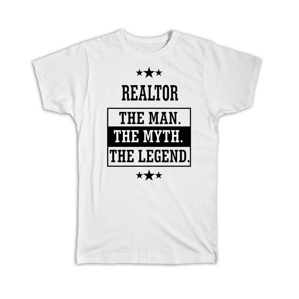 REALTOR : Gift T-Shirt The Man Myth Legend Office Work Christmas