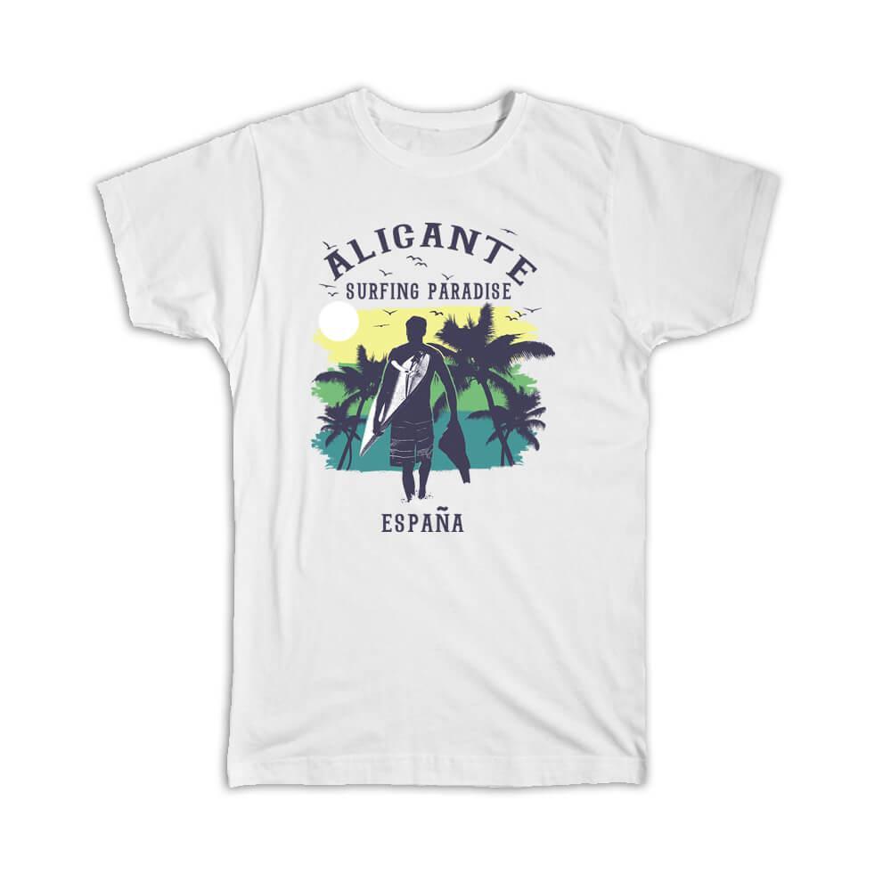 Alicante Spain : Gift T-Shirt Surfing Paradise Beach Tropical Vacation