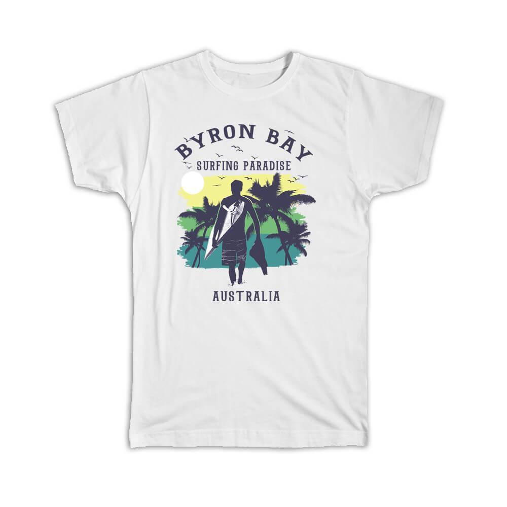 Byron Bay Australia : Gift T-Shirt Surfing Paradise Beach Tropical Vacation