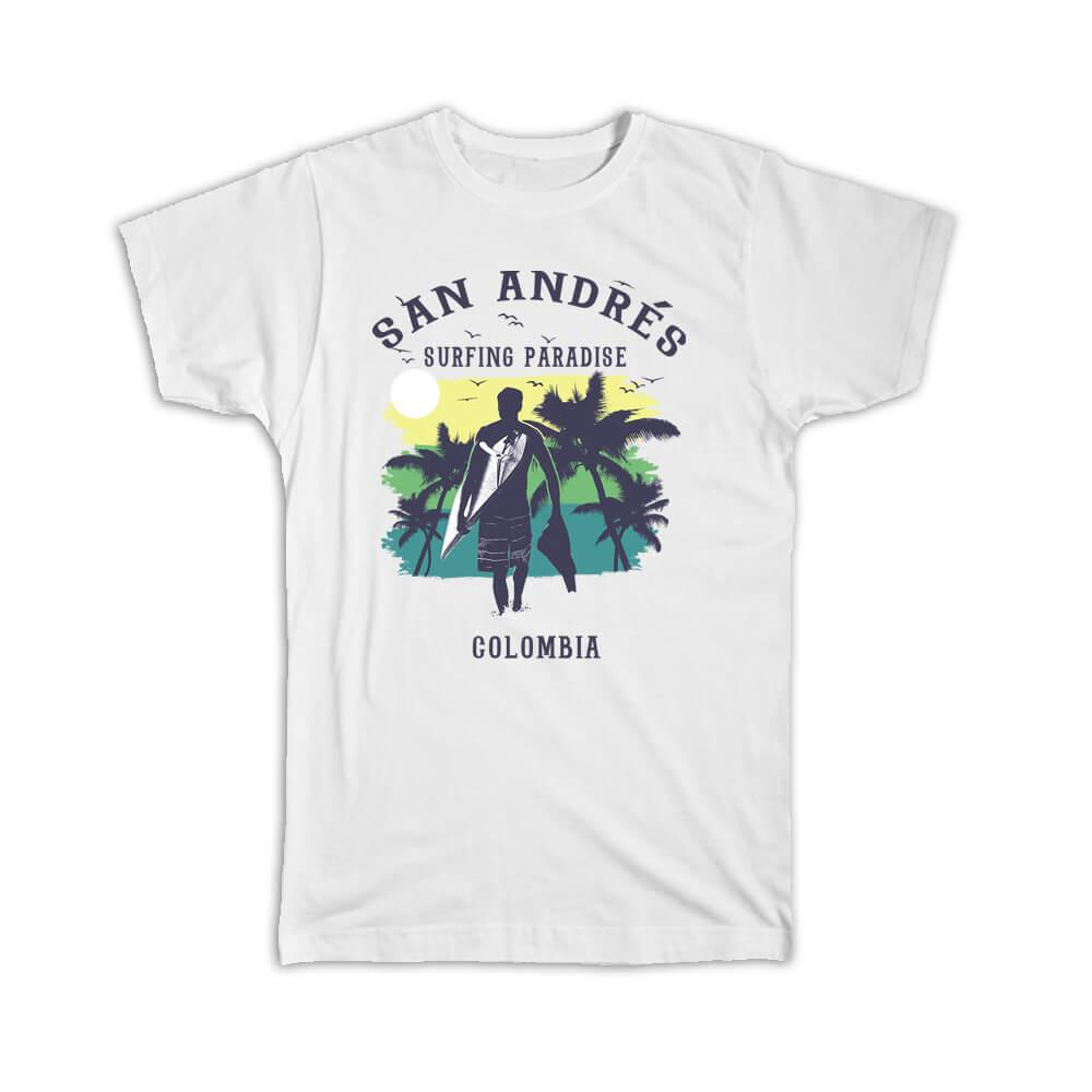 San Andrés Colombia : Gift T-Shirt Surfing Paradise Beach Tropical Vacation