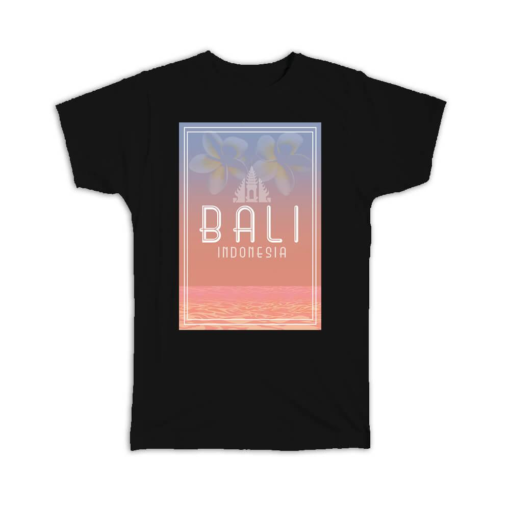 Bali Indonesia : Gift T-Shirt Country Indonesian Balinese Souvenir Travel